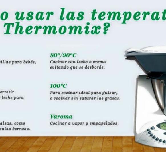 ¿COMO UTILIZAR LAS TEMPERATURAS EN TU Thermomix® ?