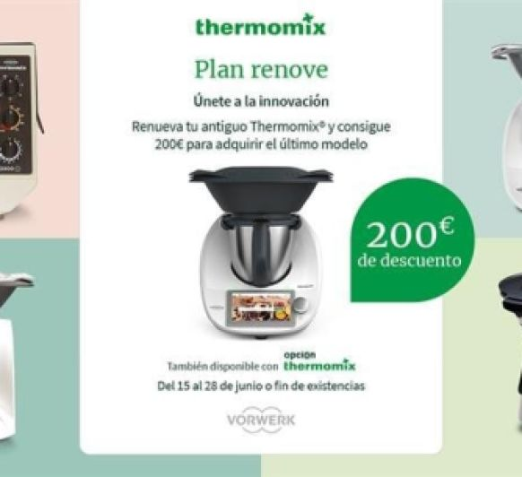Plan Renove y Thermomix® friends 0% interes