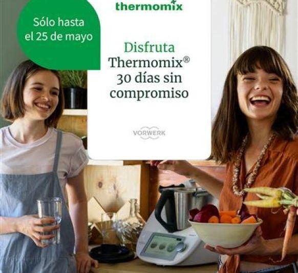 ¿ QUIERES PROBAR LA Thermomix® ?