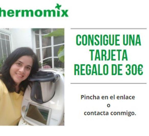 CONSIGUE TU TARJETA REGALO 30€ Thermomix®