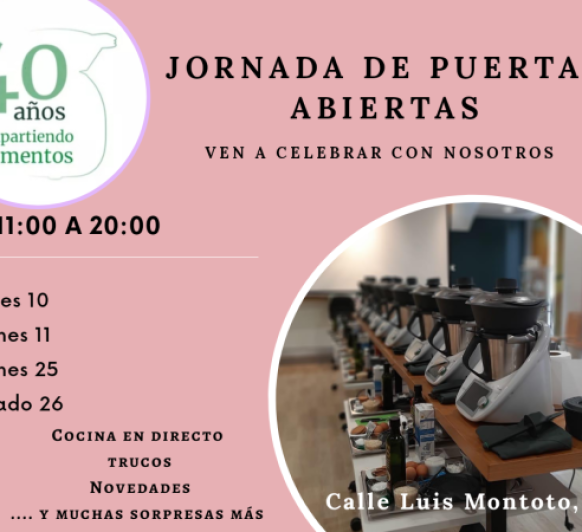 JORNADA DE PUERTAS ABIERTAS 40 ANIVERSARIO Thermomix®