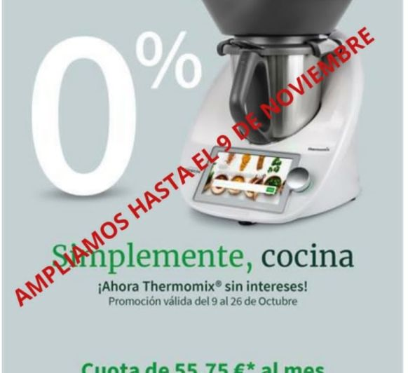 FIN CAMPAÑA 0% FINANCIACION PARA Thermomix®