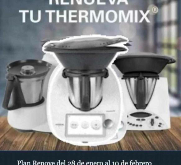 ¿QUIERES RENOVAR TU Thermomix® ?